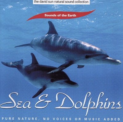 Sea & Dolphins - Sounds of the Earth