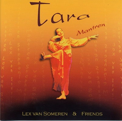 Lex Van Someren & Friends - Tara Mantras