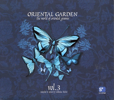 Oriental Garden - The World of Oriental Grooves Vol 3 - Various
