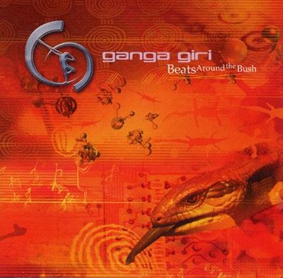 Beats Around the Bush - Ganga Giri