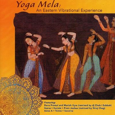 Yoga Mela - An Eastern Vibrational Experience - Various