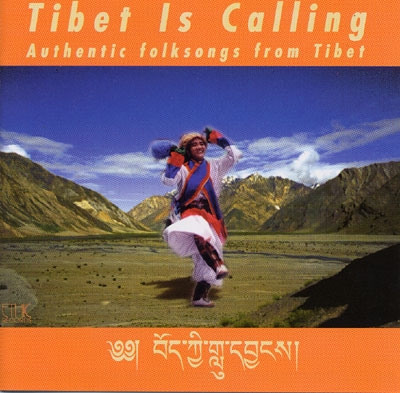 Tibet is Calling: Authentic Folksongs from Tibet - Various