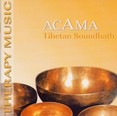 Tibetan Soundbath - Acama