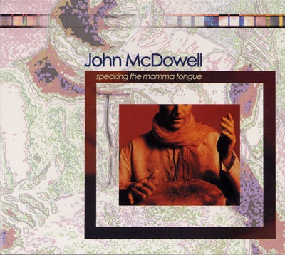 Speaking The Mamma Tongue - John McDowell