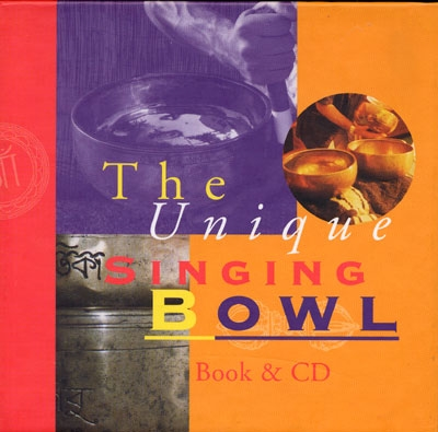 The Unique Singing Bowl - Binkey Kok Label - Book & CD