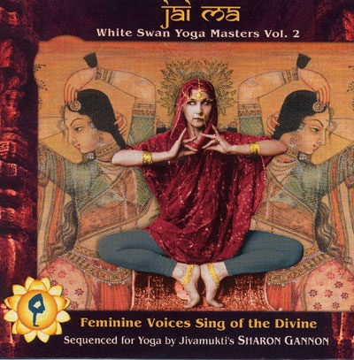 Jai Ma - White Swan Yoga Masters Vol 2 - Various