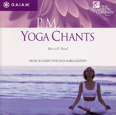 P.M Yoga Chants - Russill Paul