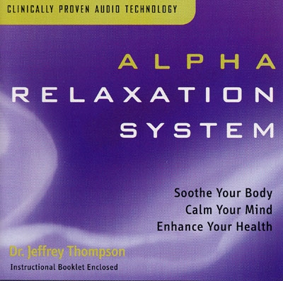 Alpha Relaxation System - Dr. Jeffrey Thompson