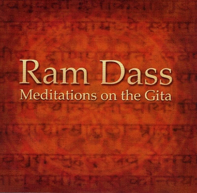 Meditations on the Gita - Ram Dass