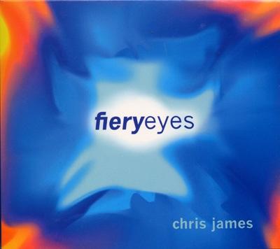 Chris James - Fiery Eyes
