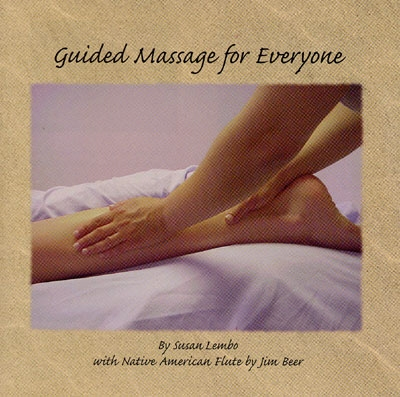Guided Massage for Everyone - Susan Lembo