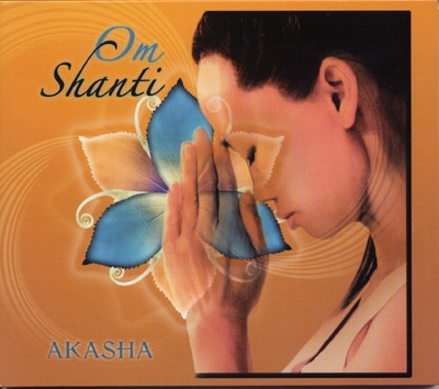 Akasha - Om Shanti