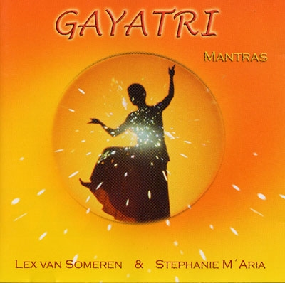 Lex Van Someren & Stephanie M'Aria - Gayatri Mantras