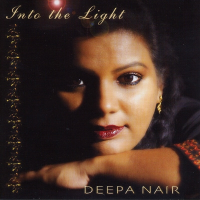 Deepa Nair - Into the Light