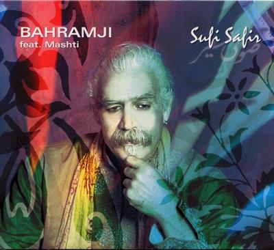 Bahramji & Mashti - Sufi Safir