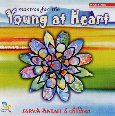 Sarva-Antah & Children - Mantras for the Young at Heart