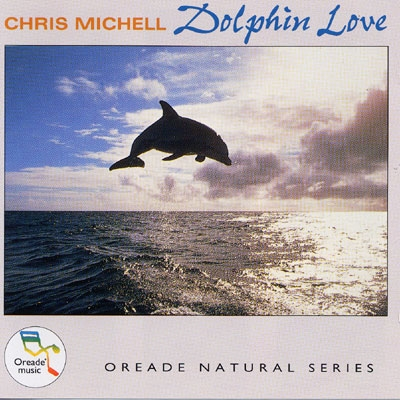 Chris Michell - Dolphin Love