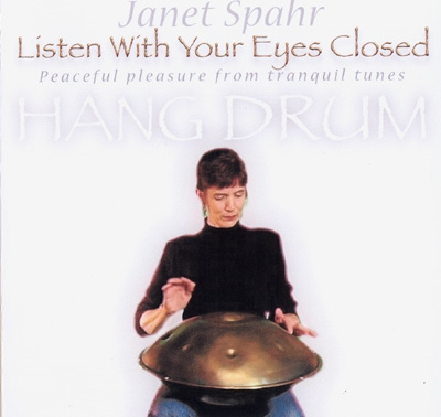 Janet Spahr - Listen With Your Eyes Closed
