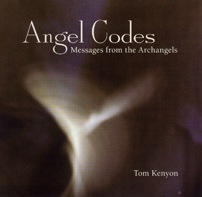 Tom Kenyon - Angel Codes - Messages from the Archangels - 2 CDs