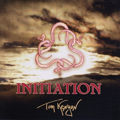 Tom Kenyon - Initiation