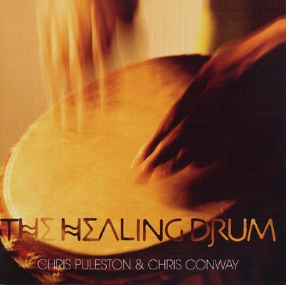 Chris Puleston & Chris Conway - The Healing Drum