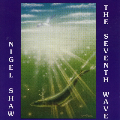 Nigel Shaw - The Seventh Wave