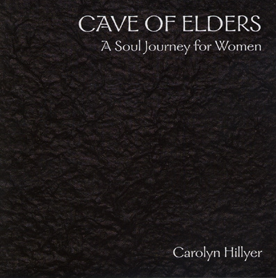 Carolyn Hillyer - Cave of Elders