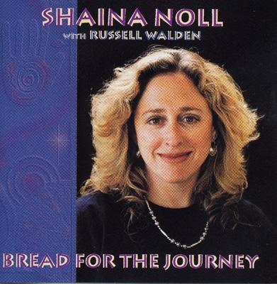 Shaina Noll - Bread For The Journey