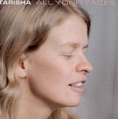 Tarisha - All Your Faces
