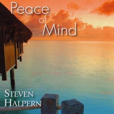 Steven Halpern - Peace of Mind