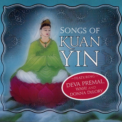 Songs of Kuan Yin - Various