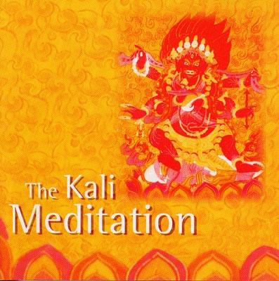 The Kali Meditation - Fischer Gawain & Hohn