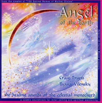 Craig Pruess & Ilyana Vilensky - Angel of the Earth