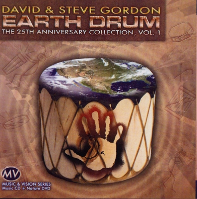 David & Steve Gordon - Earth Drum: The 25th Anniversary Collection - CD & DVD