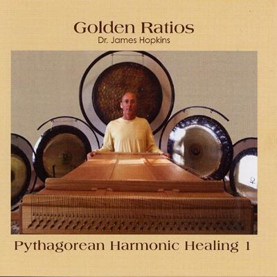 Dr James Hopkins - Golden Ratios: Pythagorean Harmonic Healing 1