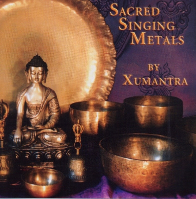 Xumantra - Sacred Singing Metals