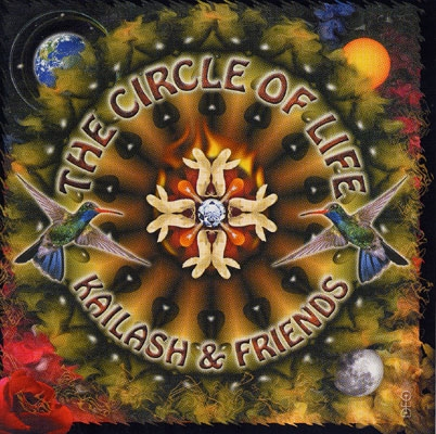 Kailash & Friends - The Circle of Life