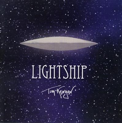 Tom Kenyon - Lightship