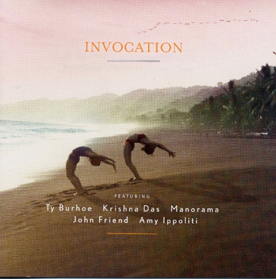 Ty Burhoe, Krishna Das, Manorama & John Friend - Invocation
