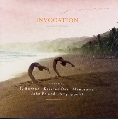 Ty Burhoe, Krishna Das, Manorama & John Friend - Invocation