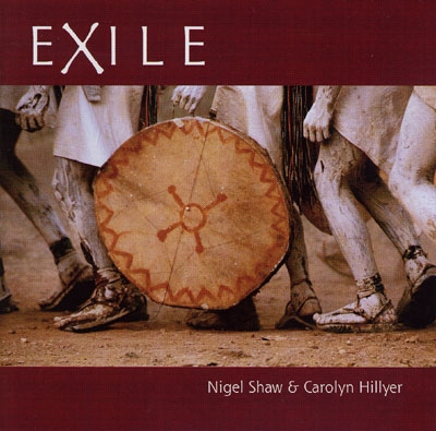 Nigel Shaw & Carolyn Hillyer - Exile