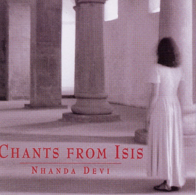 Nhanda Devi - Chants From Isis