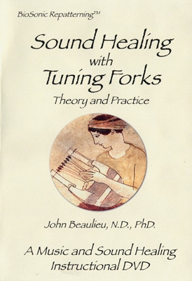 Sound Healing with Tuning Forks - Theory & Practice - John Beaulieu - DVD