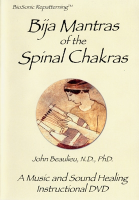 John Beaulieu - Bija Mantras of the Spinal Chakras - DVD