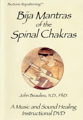 John Beaulieu - Bija Mantras of the Spinal Chakras - DVD