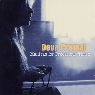 Deva Premal - Mantras for Precarious Times