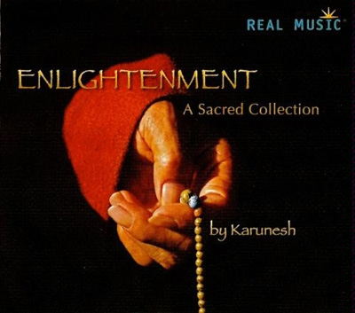 Karunesh - Enlightenment: A Sacred Collection