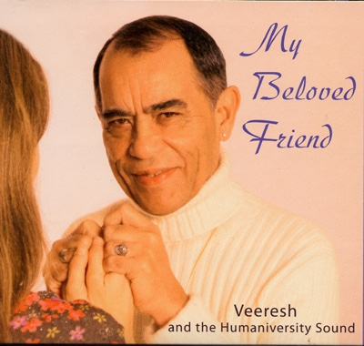 Veeresh & The Humaniversity Sound - My Beloved Friend