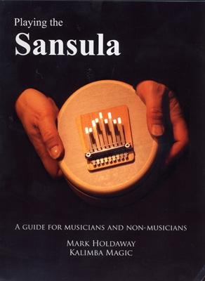 Mark Holdaway & Kalimba Magic - Playing the Sansula
