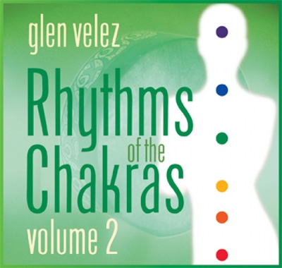 Glen Velez - Rhythms of the Chakras Vol 2